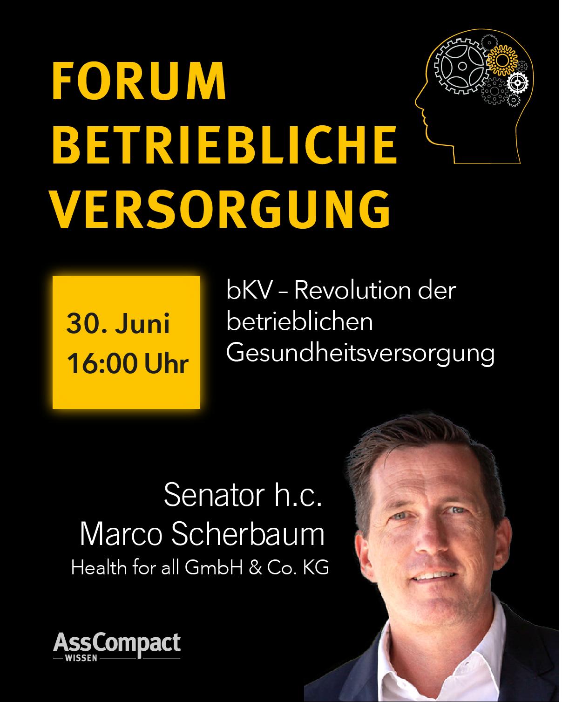 Betriebliche Versorgung AssCompact Keynote Marco_Scherbaum_Health_for_all_bAV_2021
