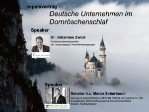 Keynote-Deutsche Unternehmen im Dornröschenschlaf_Dr. Johannes Zwick_Senator h.c. Marco Scherbaum_2021-09-07